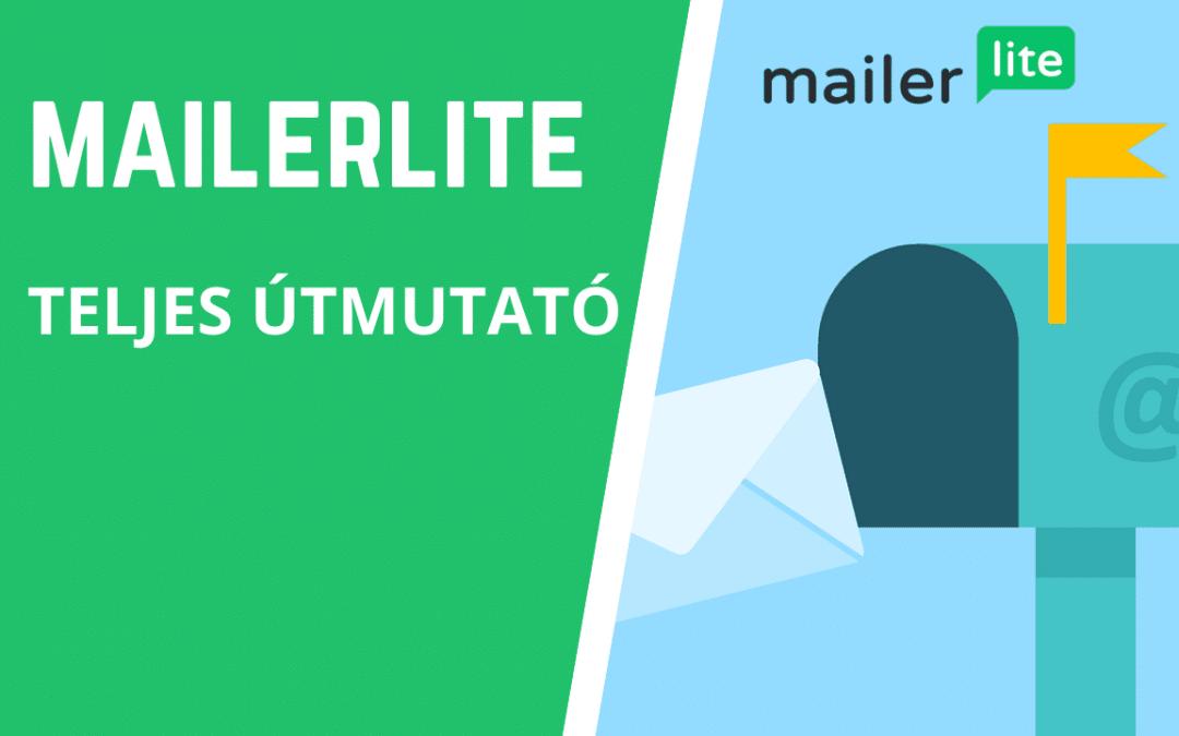 MailerLite teljes útmutató